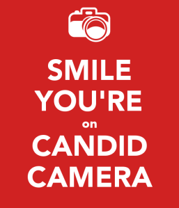 smile-you-re-on-candid-camera